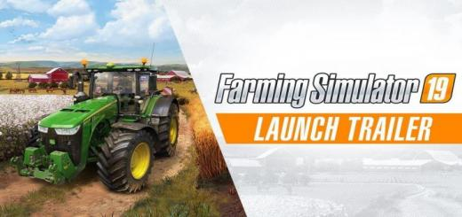 Photo of FS19 – Launch Trailer #1