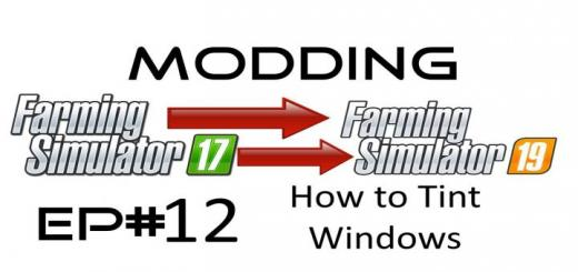 Photo of FS19 – How To Tint Windows – Texture Pack V1
