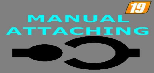 Photo of FS19 – Manual Attaching V1