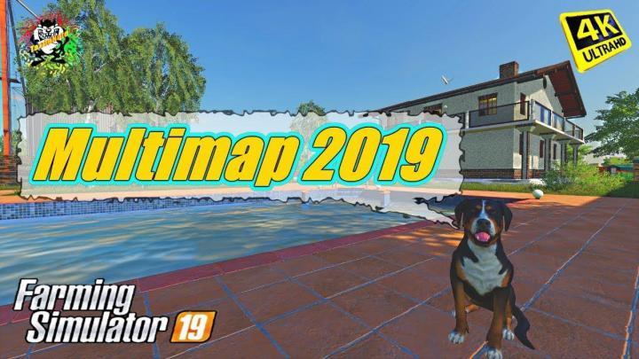 FS19 - Multimap 2019 V1.1