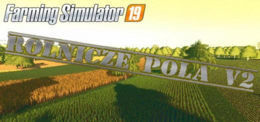 Photo of FS19 – Rolnicze Pola Map V2