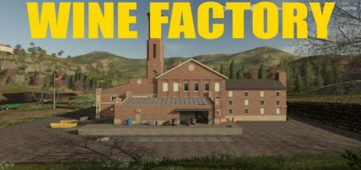 Photo of FS19 – Placeable Wine Factory V1