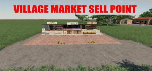 Photo of FS19 – Village Market Sell Point V1