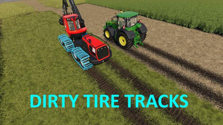 FS19 - Dirty Tire Tracks V1
