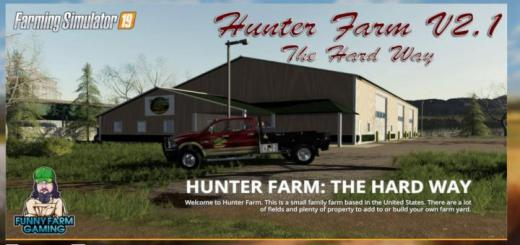 Photo of FS19 – Hunter Farms – The Hard Way V2.1
