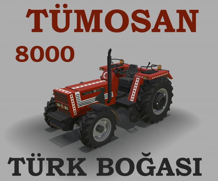 FS19 - Tumosan 8000 Series Without Cab V1