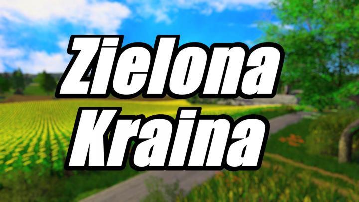 FS19 - Zielona Kraina Map V1
