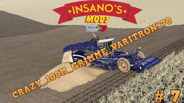 FS19 - Crazy 100M Grimme Varitron470 Potato Harvester V1