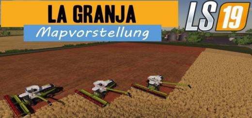 Photo of FS19 – La Granja Map V1.5
