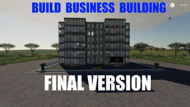 FS19 - Build A Business Building Final