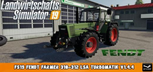 Photo of FS19 – Fendt Farmer 310-312 Lsa Turbomatik V1.5.1