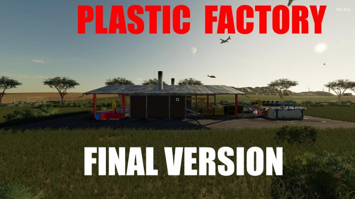 FS19 - Plastic Factory Final