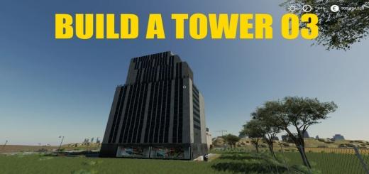 Photo of FS19 – Build A Big Tower 03 V1.0