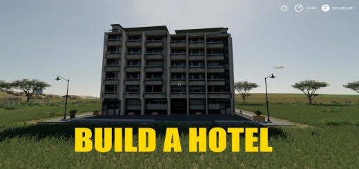 Photo of FS19 – Build A Hotel V1.0