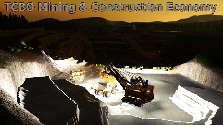 FS19 - Tcbo Mining Construction Economy V0.3