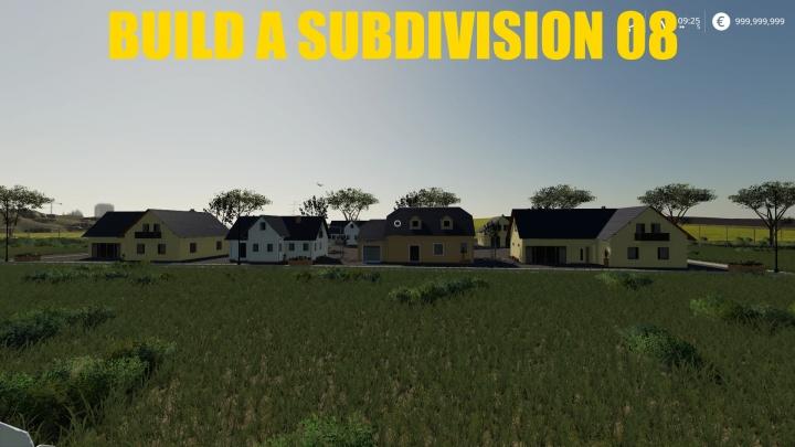 FS19 - Build A Subdivision 08 V1.0