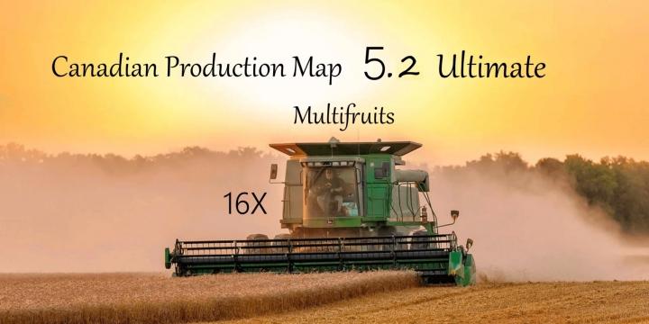 FS19 - Canadian Production Map Ultimate V5.2