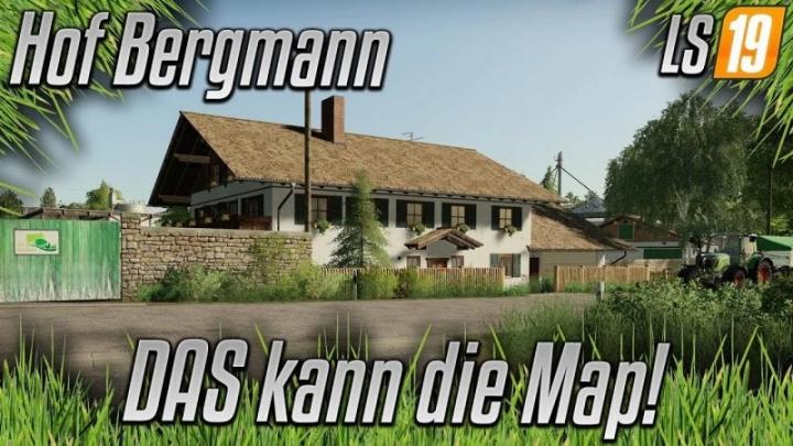 FS19 - Hof Bergmann Map V1.0.0.81