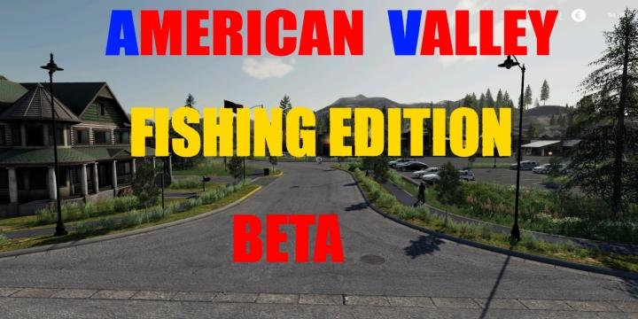 FS19 - American Valley Fishing Beta Version