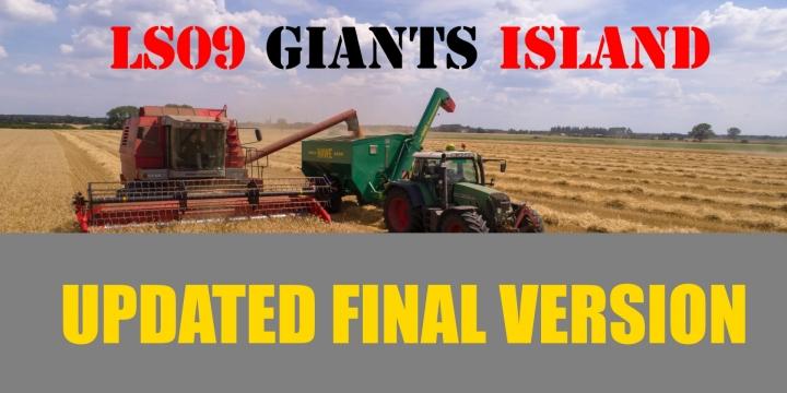 FS19 - Giants Island Ls09 Updated V1.0